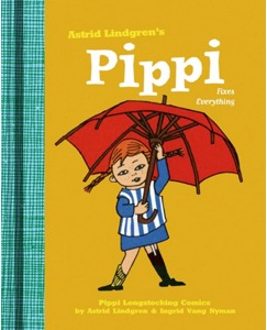 Pippi Fixes Everything By Astrid Lindgren