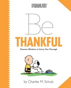 Peanuts Be Thankful Book by Hanna Andersson