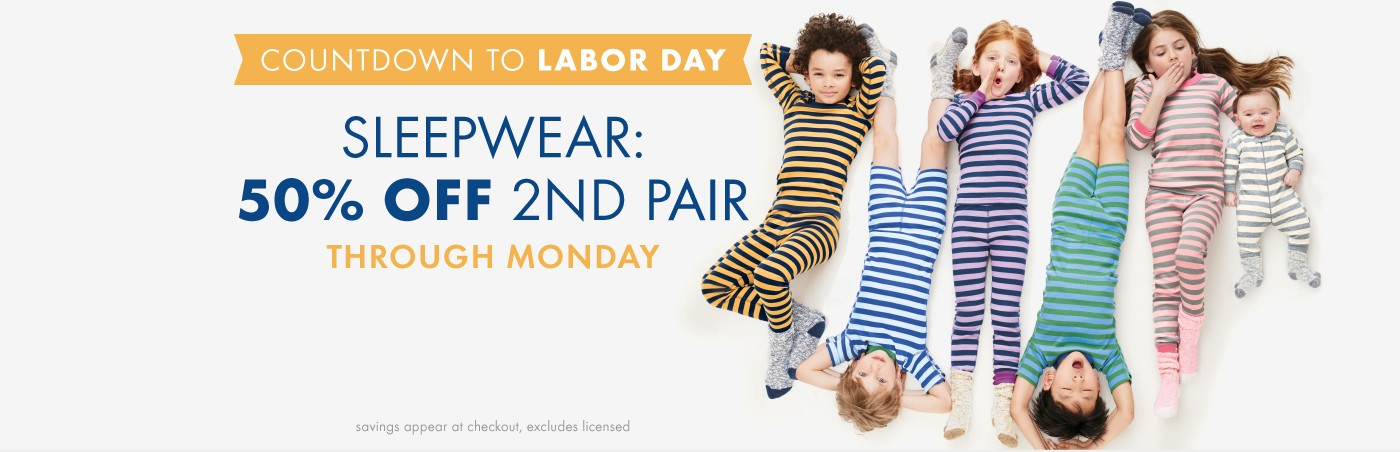 Countdown to Labor Day; Sleepwear: 50% Off 2nd Pair; Through Monday; Plus Moccasins Just $15