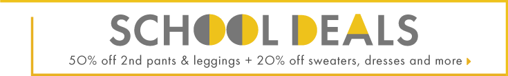 school deals 50% off 2nd pant and 20% off sweaters dresses and more