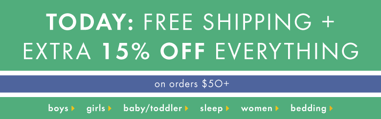 Today Only. Free shipping plus extra 15% off on +$50 orders