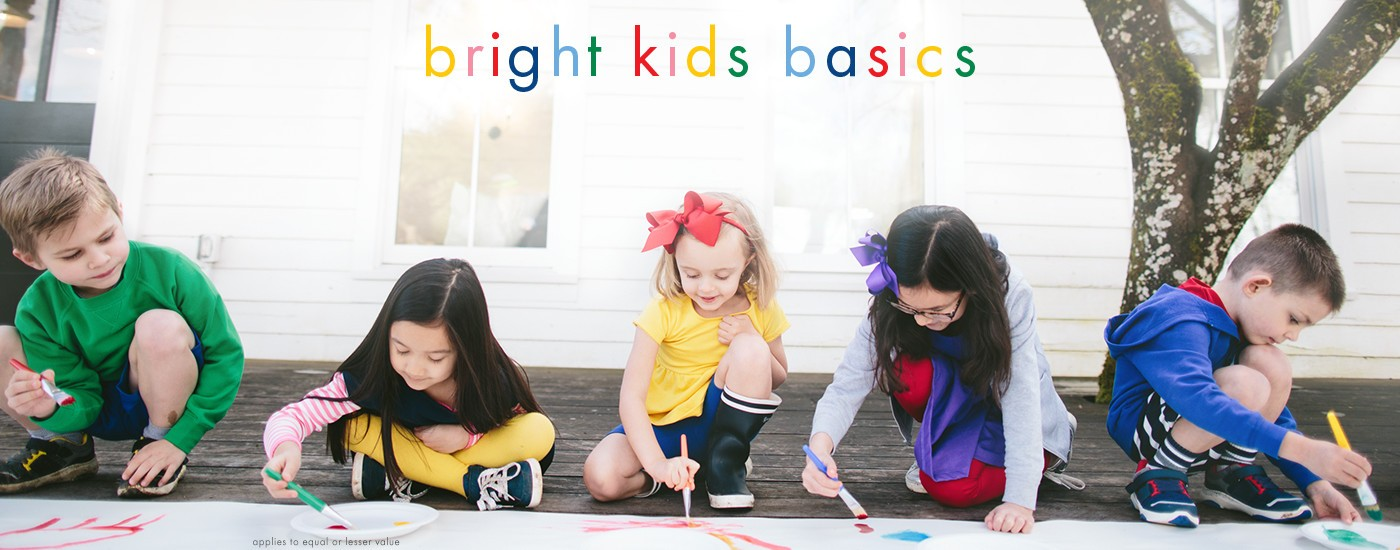 bright kids basics buy 1, get 1 50% off of equal or lesser value shop now