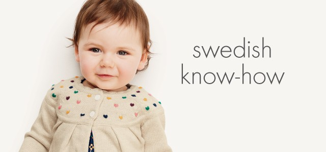 swedish know-how. Softness and quality, crafted from the heart for you and yours.