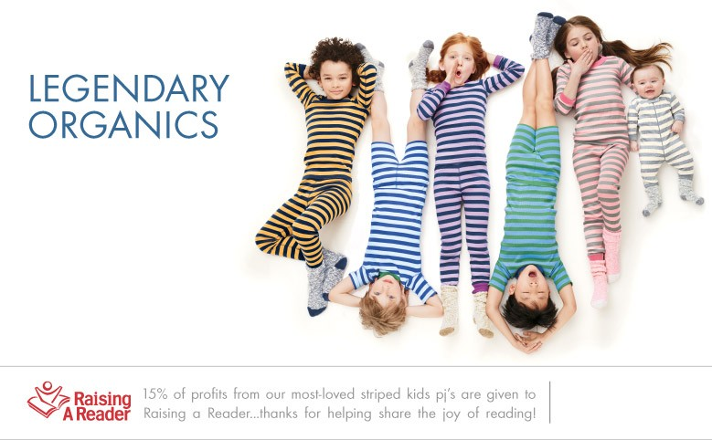 Shop Sleepwear Legendary Organics Swedish wisdom: buy amazing quality and enjoy it for a very long time...for girls, boys, and baby and Help Share the Joy of Reading