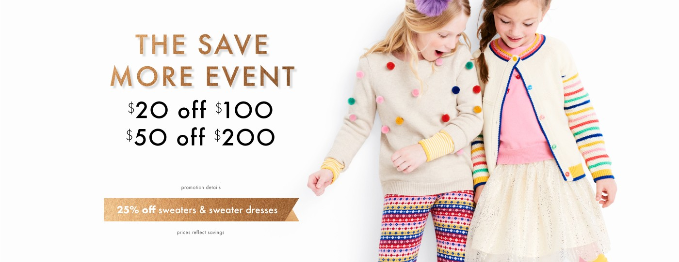 Save more $20 off $100 $50 off $200 details 25% off sweater & sweater dresses prices reflect savings
