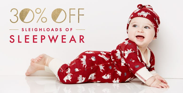 Shop Baby 30% off Sleighloads of sleepwear