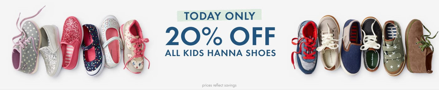 TOday Only 20% Off All Kids Hanna Shoes for Girls and Boys!