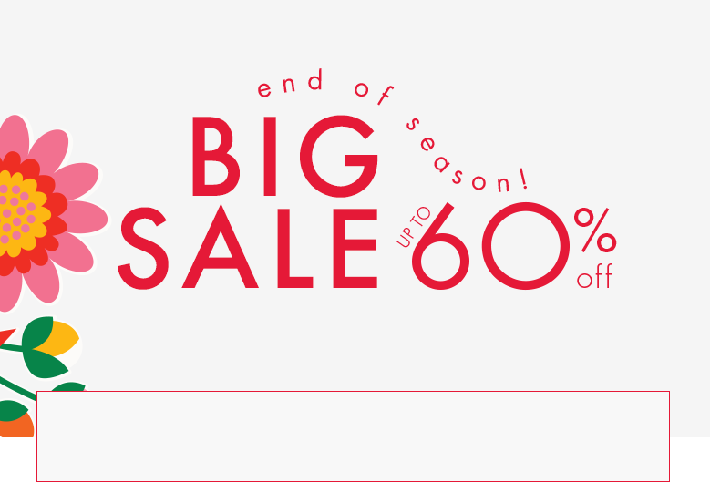 End of season! Big sale up to 60% off. Shop girls, boys, baby, and women. Sale excludes new arrivals.