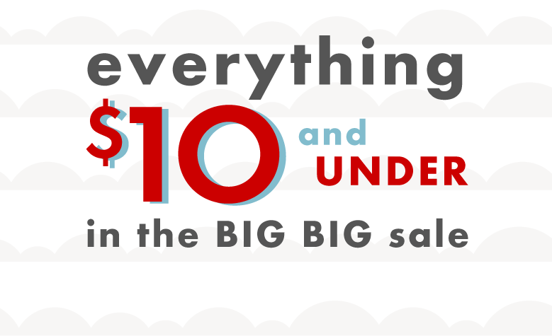Everything $10 and under in the big big sale shop boys