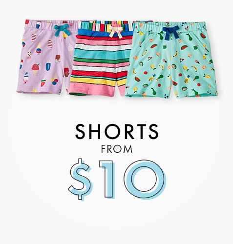 Shorts from $10. Shop now.