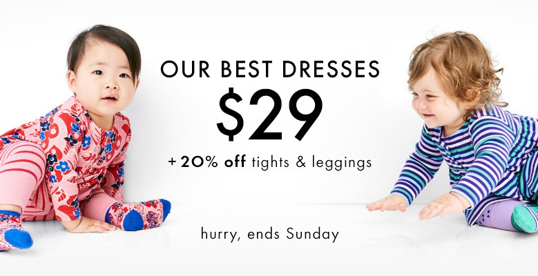 our best dresses $29, 20% off tights and leggings, hurry, ends sunday shop them all