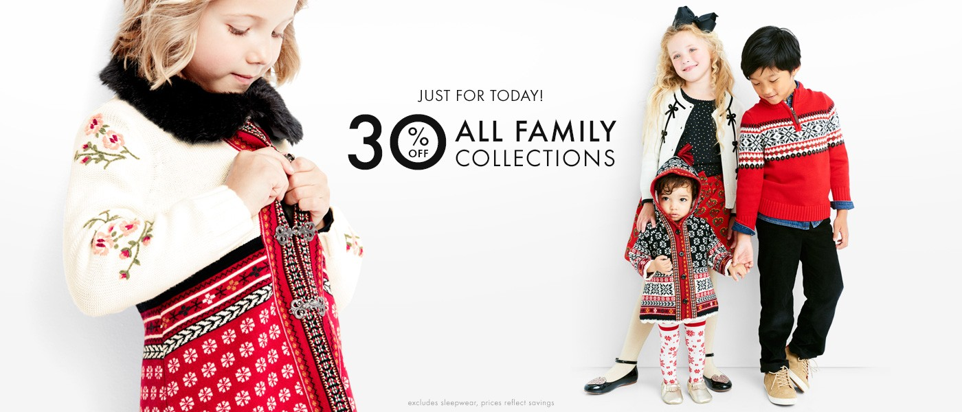 just today 30% off family collections, shop all collections