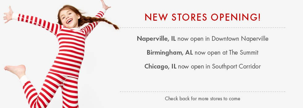 New Stores: Now Open!  Livermore, CA Coming Soon! Boston, MA 7/29, Novi, MI 8/12